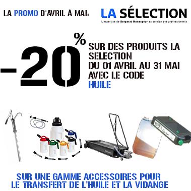 -20% pour les produit de la selection du 1 Avril au 31 Mai, avec le code HUILE