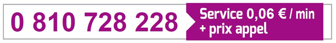 numéro de téléphone : 0 810 728 228. Service 0,06€ par minutes plus prix d'un appel