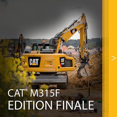 CAT M315F Édition finale